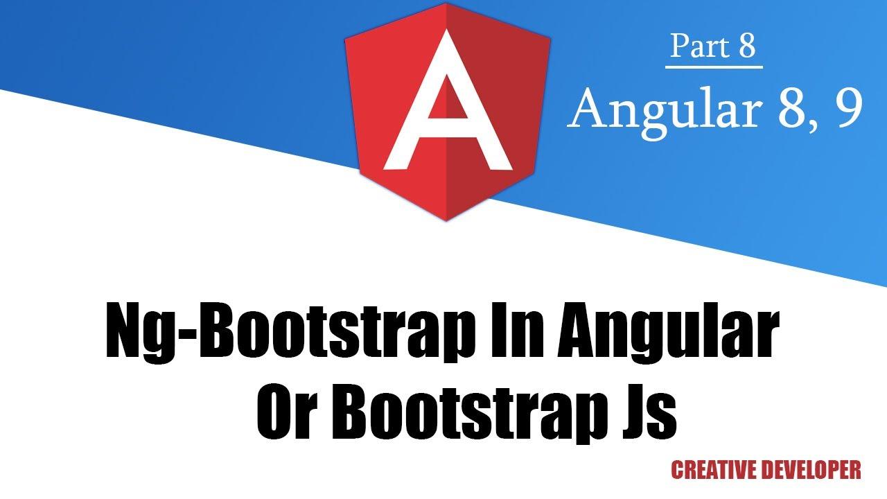 Ng-Bootstrap in angular    Angular Ng-Bootstrap