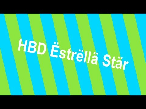 .:Happy Birthday Ëstrëllä Stär:.[Russian song]