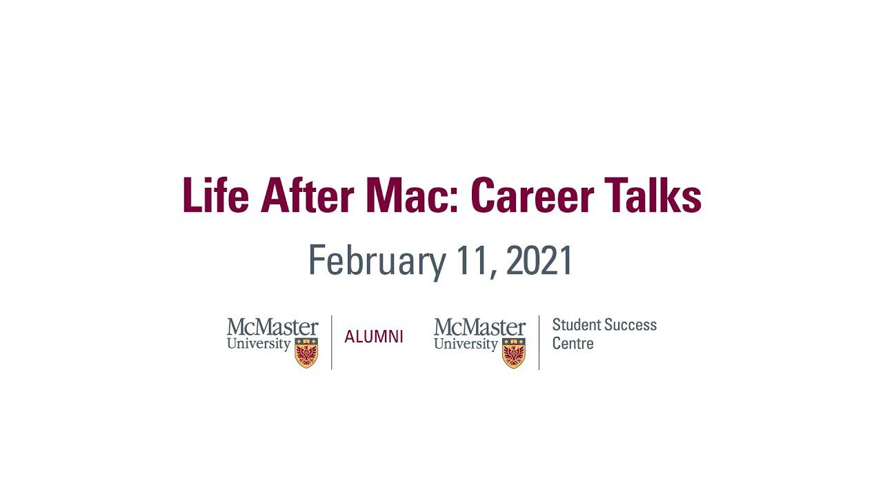 Image for Life After Mac: Career Talks - February 11, 2021 webinar