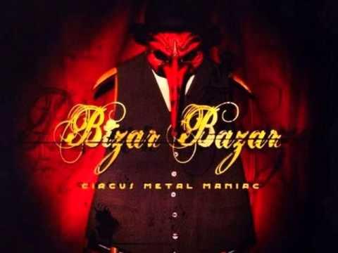 BIZAR BAZAR Circus metal Maniac