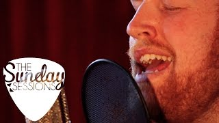 Gavin James - Remember Me (Live for The Sunday Sessions)