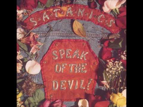 The Satanics - Speak of the Devil (1992) {Full Album}