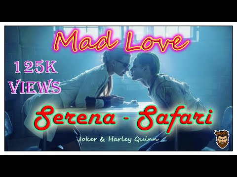 Serena Safari | Come On Boy Move That Body | Mad Love | Harley Quinn | Joker | HD | #Trending