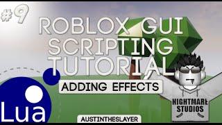 ROBLOX Lua GUI Scripting Tutorial 9 - Adding Effects