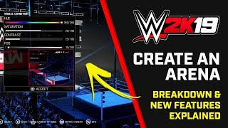 WWE 2K19 Create an Arena -  Breakdown & New Features (Early Footage)