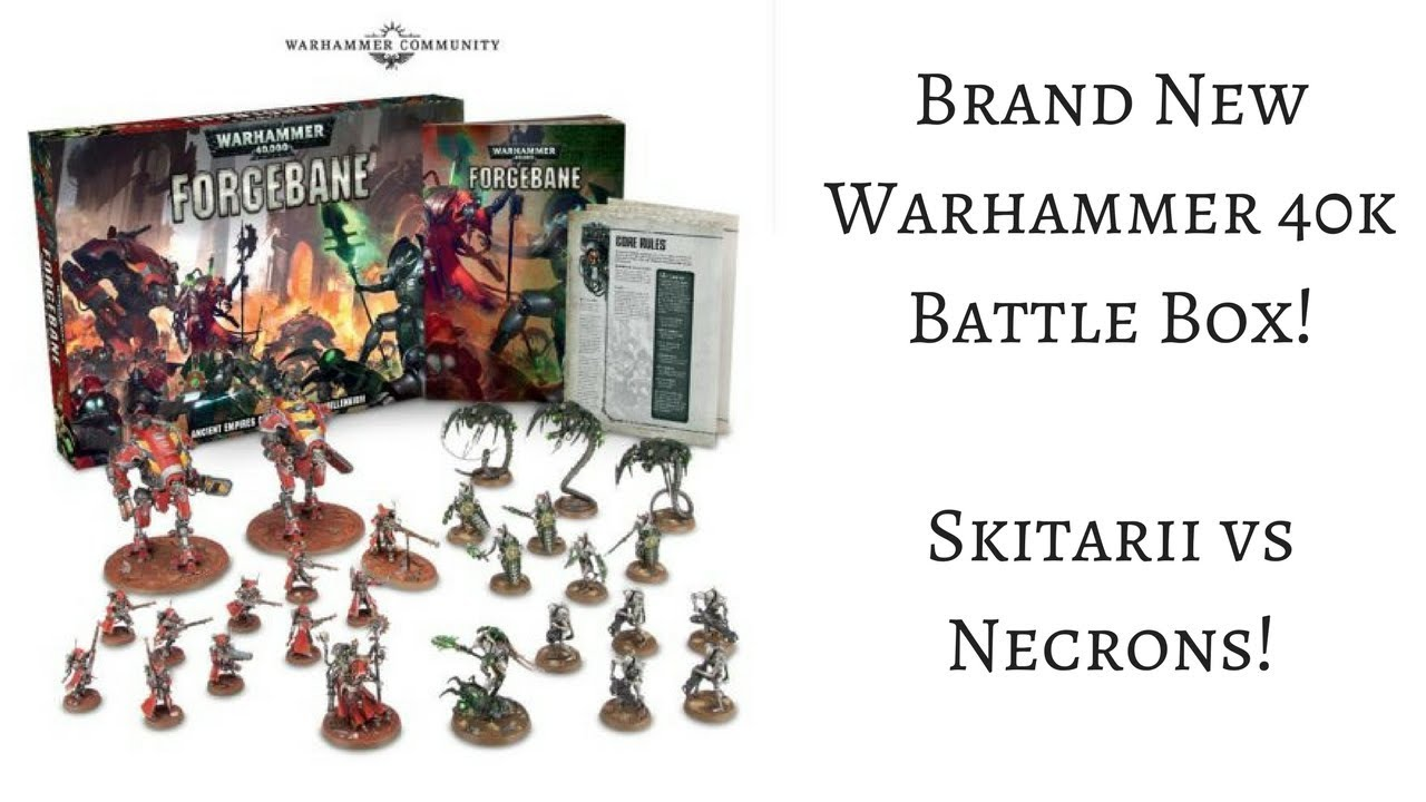 Forgebane - Warhammer 40k New Boxed Game!
