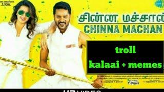 Chinna machaan song troll (charlie chaplin-2) marana kalaai