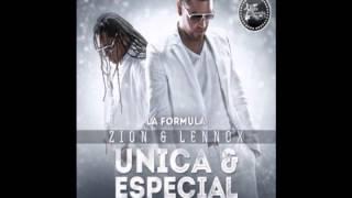 Zion Y Lennox - Unica Y Especial