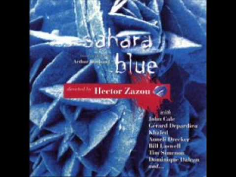 Hector Zazou Ft. John Cale & David Sylvian -- First Evening (Sahara Blue)