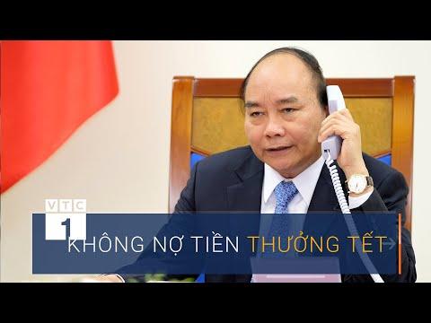 Thủ Tướng: Doanh Nghiệp Không được Nợ Tiền Thưởng Tết | VTC1