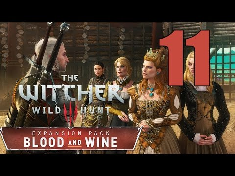 The Witcher 3: Blood and Wine - Gameplay Walkthrough Part 11: No Place Like Home