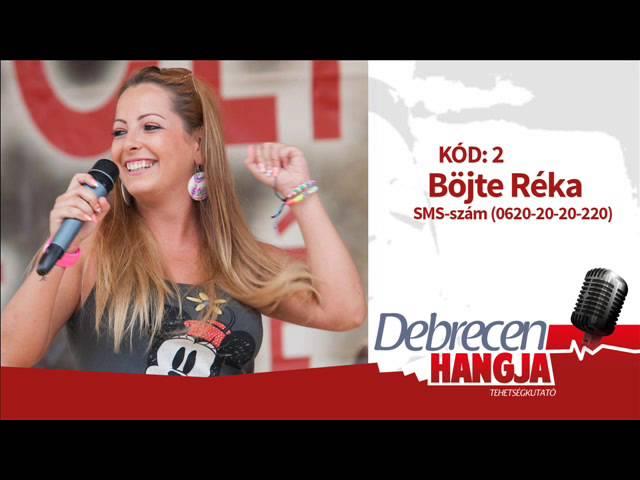 Debrecen Hangja 2014 - A dönt?sök: Böjte Réka