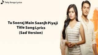 Tu Sooraj main saanjh piyaji title  song---- Lyrical_Video(720p)
