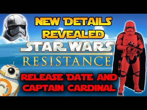 NEW Star Wars Resistance Details! Possible Release Date & Captain Cardinal! New Star Wars TV Show!