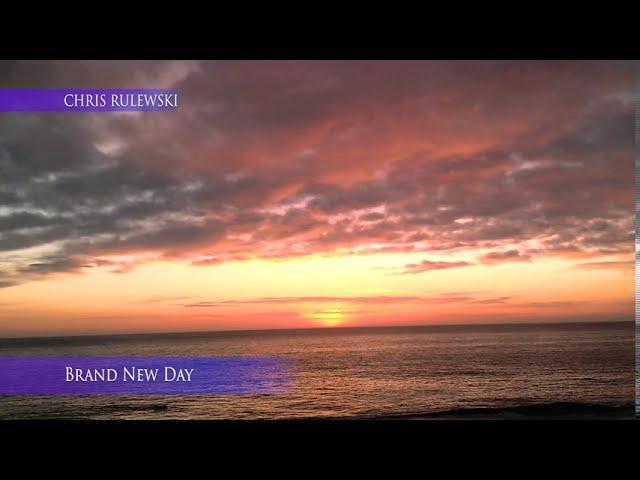 Brand New Day (Lyric Video) - Chris Rulewski