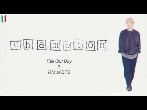 [SUB ITA] Fall Out Boy ft. RM of BTS - Champion (Remix)