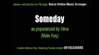 Someday (Male Key) - Nina - Karaoke