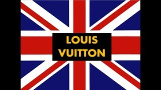 """How to pronounce """"  Louis Vuitton"""" in English -Authentic British accent"""