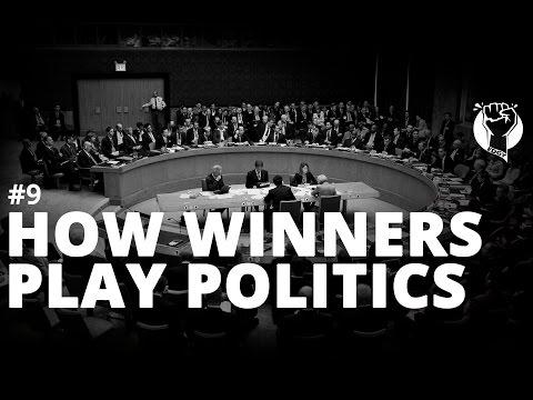 How Winners Play Politics