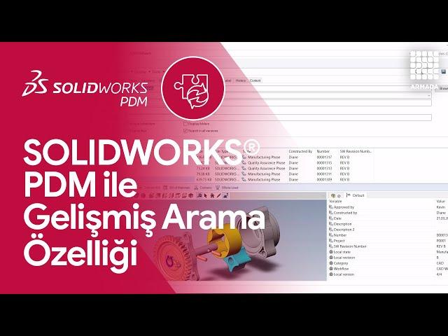 SOLIDWORKS PDM Gelişmiş Arama Özellikleri | SOLIDWORKS PDM