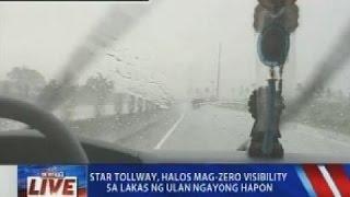 NTVL: Star tallway, halos mag-zero visibility sa lakas ng ulan ngayong hapon