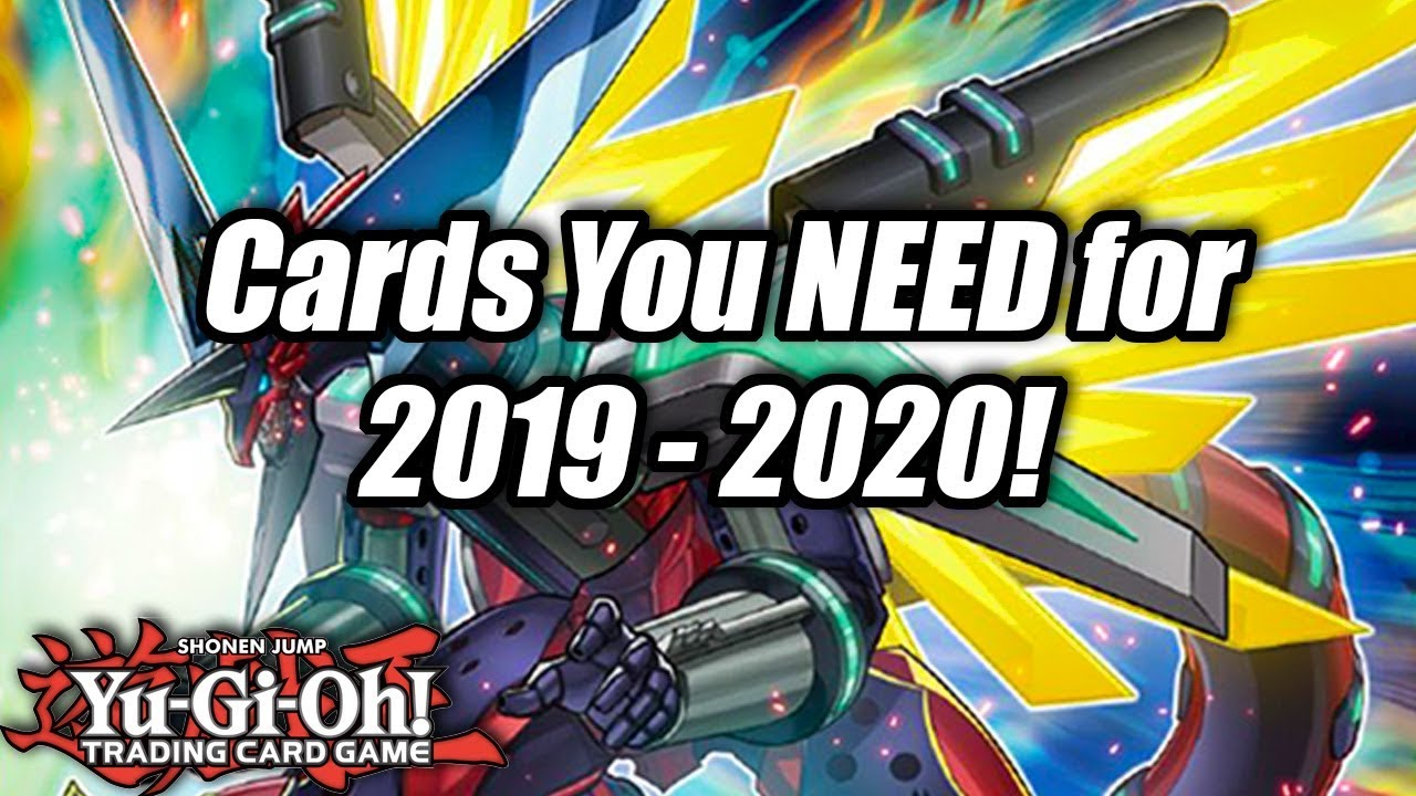 Ban List Yugioh 2020.Yu Gi Oh Cards You Need For The 2019 2020 Competitive Season