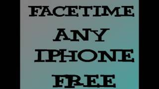 Video Call On ANY iPhone FREE (facetime)