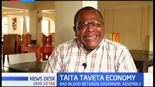 The leadership standoff in Taita Taveta's county is affecting the country's economy