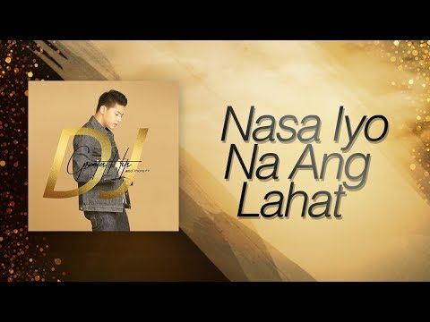 Daniel Padilla - Nasa Iyo Na Ang Lahat (Audio)
