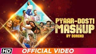 Pyaar Dosti Mashup | Valentines Day Special | Doreko | Arijit | Rahat | Meet Bros | Ali Zafar
