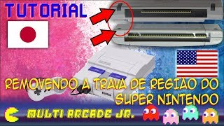 TUTORIAL - Removendo a Trava de Região do Super Nintendo