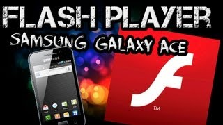 Instalar Flash player en Samsung Galaxy ace GT-S5830 M,i,C