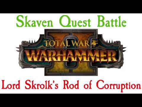 SKAVEN QUEST BATTLE! Lord Skrolk's Rod of Corruption and a couple more.