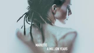 Mariette - A Million Years (Official Audio)