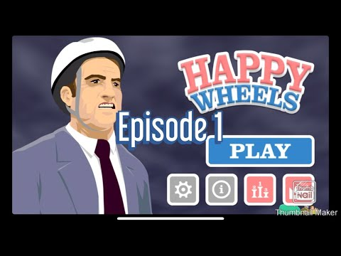Happy wheels episode 1