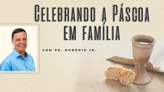 Celebrando a Páscoa em Família