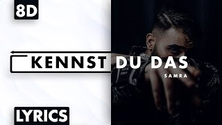 8D AUDIO | Samra - Kennst du das (Lyrics)