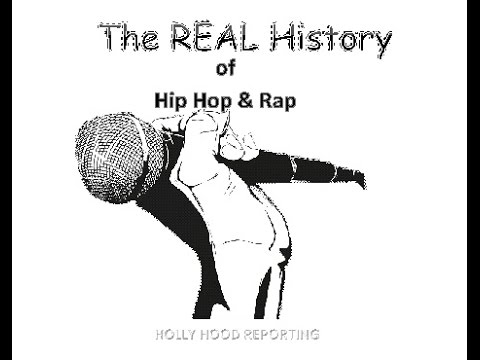 The REAL History of Hip Hop & Rap
