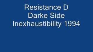 Resistance D - Darkside - Inexhaustibility 1994