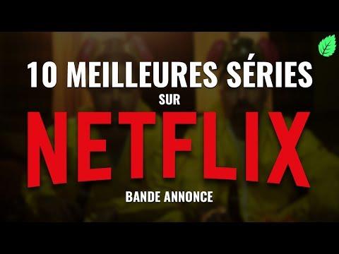 Les 10 Meilleures Séries sur Netflix - En...
