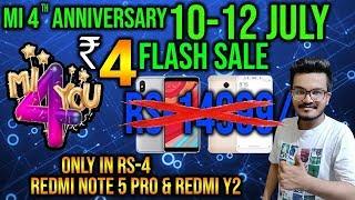 Mi 4th Anniversary SALE   Redmi Note 5 Pro ONLY ₹4   Mi Flash Sale   Xiaomi India Event   HINDI