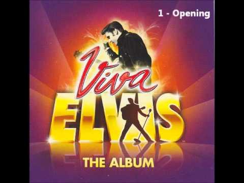 Viva Elvis  01 Opening