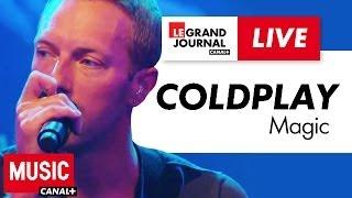 Coldplay - Magic - Live du Grand Journal
