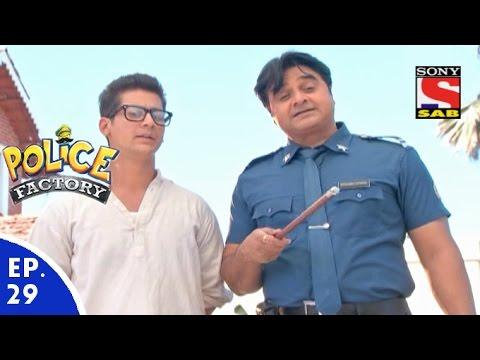 Police Factory - पुलिस फैक्टरी - Episode 29 - 3rd January, 2016