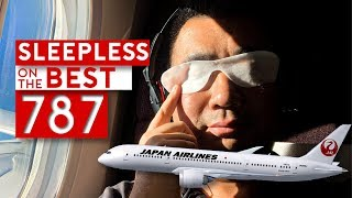 SLEEPLESS on the BEST B787 - Japan Airlines