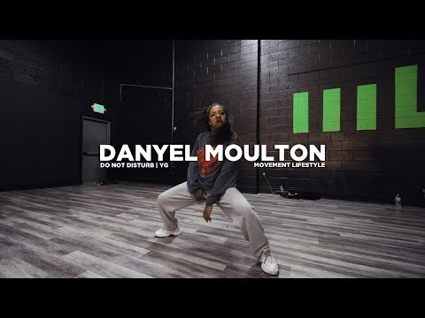 Danyel Moulton | Do Not Disturb (YG) | Movement Lifestyle Class Choreography