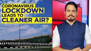 Coronavirus Lockdown: What Is The Impact Of Lockdown On Pollution In India? | Newsmo