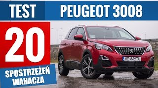Peugeot 3008 1.5 BlueHDi 130 KM Active (2019) - TEST PL