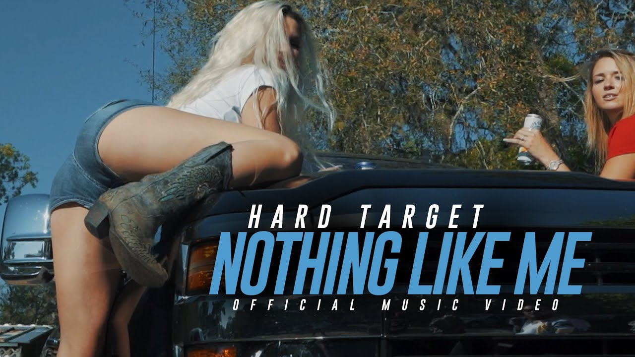 Hard Target - Nothing Like Me (Official Music Video)