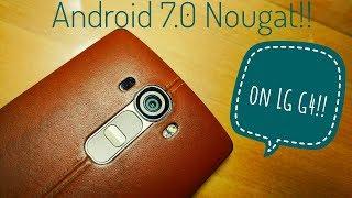 Скачать Official Android Nougat 7 0 On LG G4